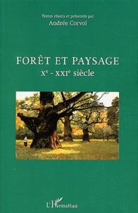 Forêt et paysage- Xe-XXIe siècle - Andrée Corvol | Showmesound.org