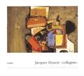 """Andrée Doucet - Jacques Doucet """"collagiste""""."""