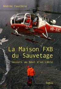 Openwetlab.it La Maison FXB du Sauvetage - Secours au bout d'un câble Image