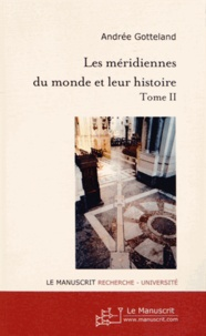 Les méridiennes du monde et leur histoire - Tome 2.pdf
