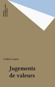 Andrée Lajoie - Jugements de valeurs - Le discours judiciaire et le droit.