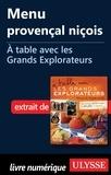 Andrée Lapointe - A table avec les grands explorateurs - Menu provençal niçois.