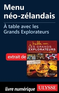 Andrée Lapointe - A table avec les grands explorateurs - Menu néo-zélandais.