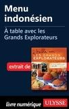 Andrée Lapointe - A table avec les grands explorateurs - Menu indonésien.