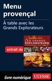 Andrée Lapointe - A table avec les grands explorateurs - Menu provençal.