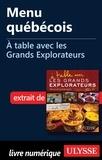 Andrée Lapointe - A table avec les grands explorateurs - Menu québécois.