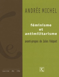 Andrée Michel - Féminisme et antimilitarisme.