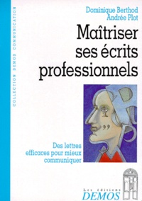 Deedr.fr MAITRISER SES ECRITS PROFESSIONNELS. Des lettres efficaces pour mieux communiquer Image