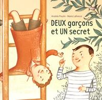 Andrée Poulin et Marie Lafrance - Deux garçons et un secret.