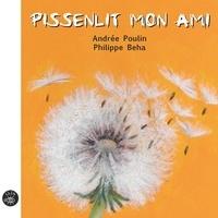 Andrée Poulin et Philippe Béha - Pissenlit mon ami.