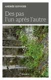 Andrée Quiviger - Des pas l'un après l'autre.