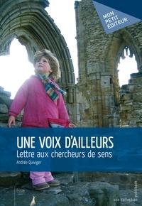 Andrée Quiviger - Une voix d'ailleurs.
