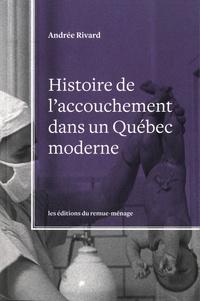 Histoire de laccouchement dans un Québec moderne.pdf