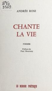 Andrée Rose - Chante la vie.