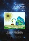 Andrée Roy - Le sentier poussière de l'étoile. 1 DVD