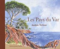 Andrée Terlizzi - Les Pays du Var.