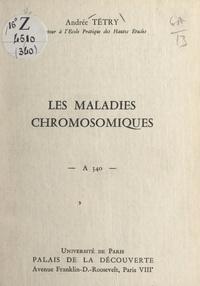 Andrée Tétry et  Université de Paris - Les maladies chromosomiques - Conférence donnée au Palais de la découverte, le 9 mars 1968.