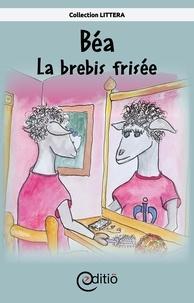 Andrée Thibeault et Eddy Tardif - Béa - La brebis frisée - AniMotions.