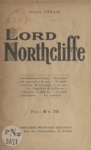 Andrée Viollis - Lord Northcliffe.