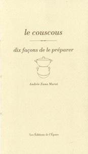 Le couscous - Dix façons de le préparer.pdf