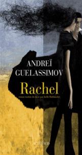 Andreï Guelassimov - Rachel.