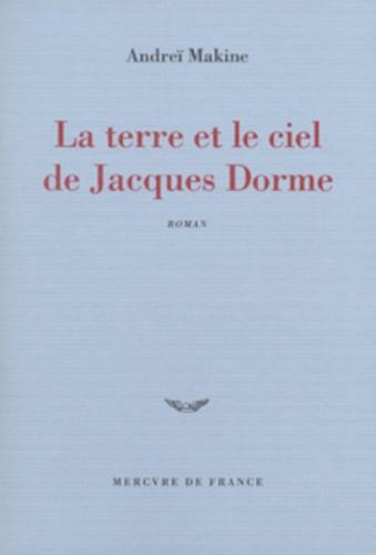 La terre et le ciel de Jacques Dorme