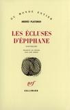 Andreï Platonov - Les écluses d'épiphane.