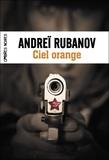 Andreï Rubanov - Ciel orange.