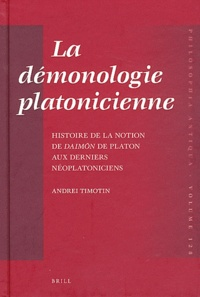 Ucareoutplacement.be La démonologie platonicienne - Histoire de la notion de daimon de Platon aux derniers néoplatoniciens Image