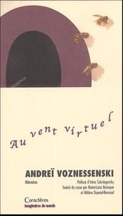 Andrei Voznessenski - Au vent virtuel.