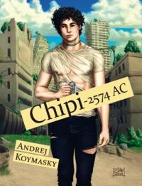 Andrej Koymasky - Chipi - 2574 AC.