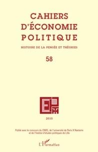 Andrés Alvarez et Michaël Assous - Cahiers d'économie politique N° 58/2010 : .