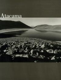 Andres Figueroa - Atamaca, un désert andin - Edition trilingue français, espagnol, anglais.