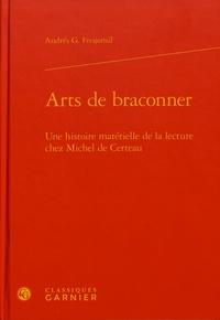 Téléchargement gratuit d'ebooks en portugais Arts de braconner  - Une histoire matérielle de la lecture chez Michel de Certeau 9782406091059 FB2 in French