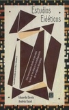 Andrés Kozel et Eduardo Devés - Estudios eidéticos - Una conversación desde el Sur sobre la vida de las ideas y la reconfiguración de un espacio disciplinar.