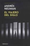 Andrés Neuman - El viajero del siglo.