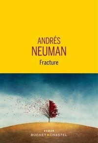 Andrés Neuman - Fracture.