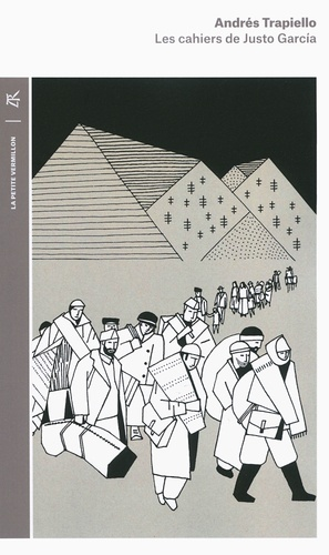 Andrés Trapiello - Les cahiers de Justo Garcia.