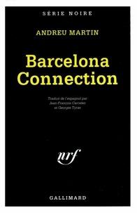 Andreu Martin - Barcelona connection.