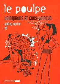 Andreu Martin et  Ed - Le Poulpe Tome 17 : Vainqueurs et cons vaincus. 1 CD audio