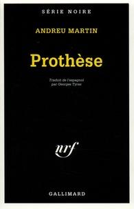 Andreu Martin - Prothèse.