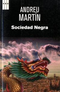 Andreu Martin - Sociedad Negra.