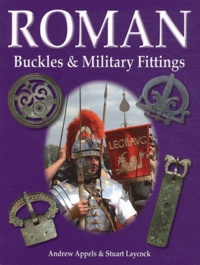 Andrew Appels - Roman Buckles & Military Fittings.