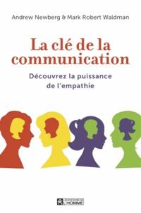 La clé de la communication - Découvrez la puissance de lempathie.pdf