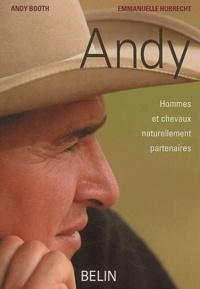 Andrew Booth et Emmanuelle Hubrecht - Andy - Hommes et chevaux naturellement partenaires.