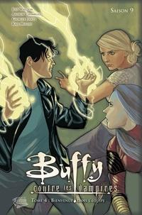 Andrew Chambliss et Georges Jeanty - Buffy contre les vampires Saison 9 Tome 4 : Bienvenue dans mon équipe.