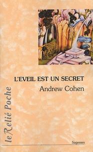 Andrew Cohen - L'éveil est un secret.