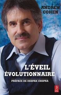 Andrew Cohen - L'éveil évolutionnaire - Evoluer en conscience pour transformer la culture.