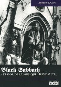 Andrew Cope - Black Sabbath - L'essor de la musique heavy metal.