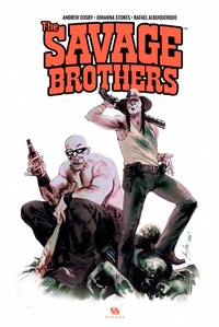 Andrew Cosby et Johanna Stokes - The Savage Brothers.